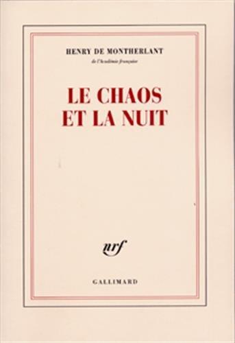 9782070245918: Le chaos et la nuit