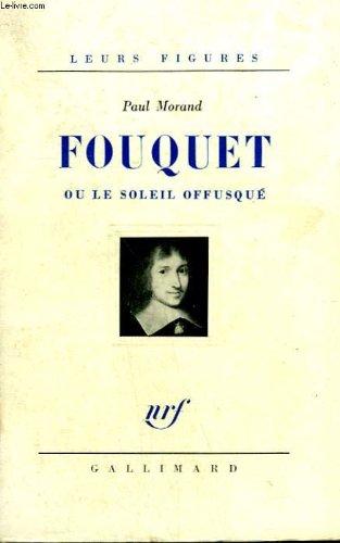 9782070246083: Fouquet ou le soleil offusqué