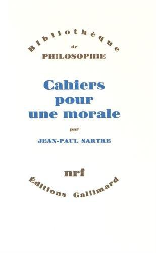 Cahiers pour une morale (Bibliotheque de philosophie) (French Edition): Sartre, Jean Paul
