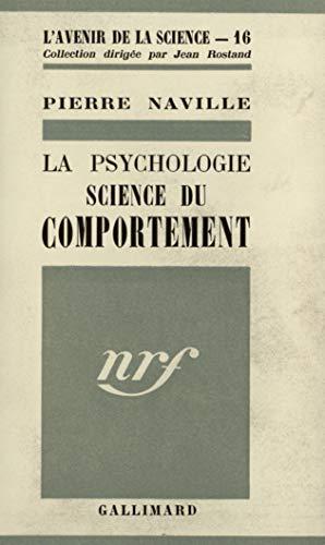 9782070246984: La psychologie du comportement