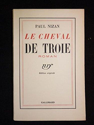 Le cheval de troie: Paul Nizan