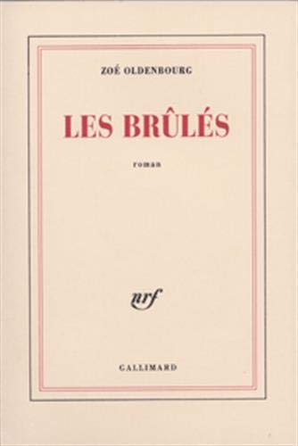 9782070247806: Les brules (French Edition)