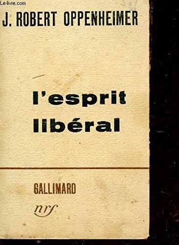 9782070247998: L'Esprit libéral
