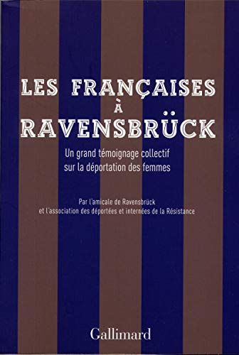 Les françaises a ravensbruck (French Edition)