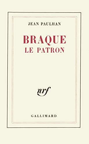 Braque le patron (French Edition) (2070249476) by Jean Paulhan