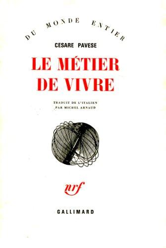 9782070249565: Le Metier de Vivre