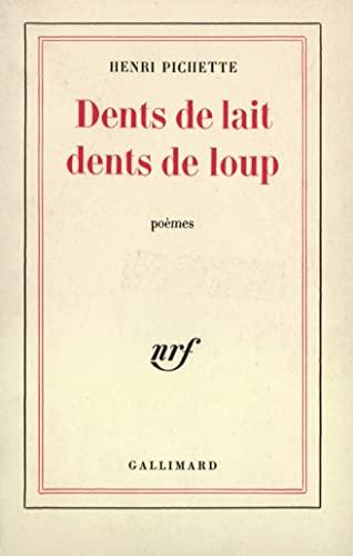 9782070250875: Dents de lait dents de loup
