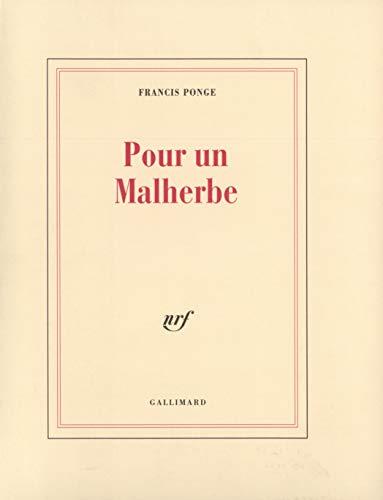 Pour un Malherbe (French Edition): Ponge, Francis