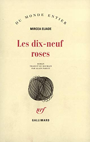 9782070253821: Les dix-neuf roses