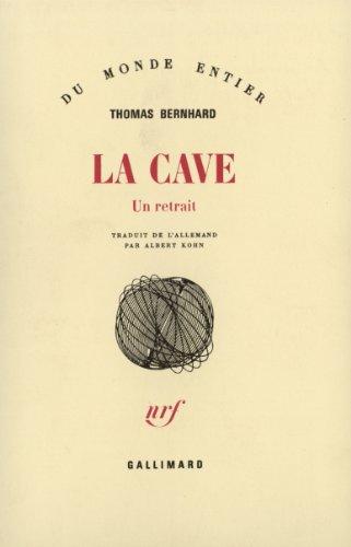 9782070254170: La Cave: Un retrait
