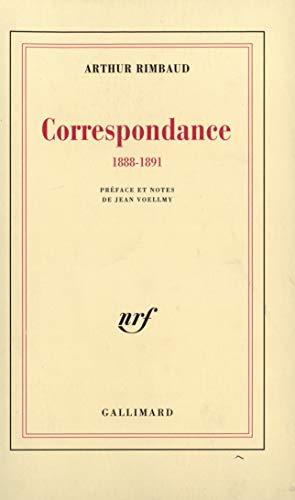 9782070254361: Arthur Rimbaud, Correspondance, 1888-1891