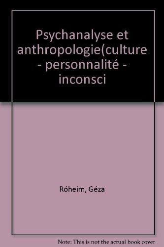 Psychanalyse Et Anthropologie (9782070254781) by Roheim Géza