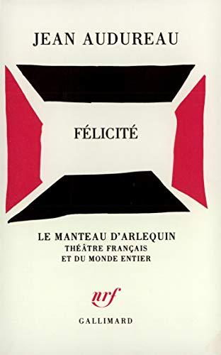 9782070255184: Félicité (Le Manteau d'Arlequin) (French Edition)