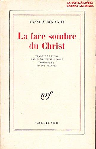 9782070256150: LA FACE SOMBRE DU CHRIST (Blanche)