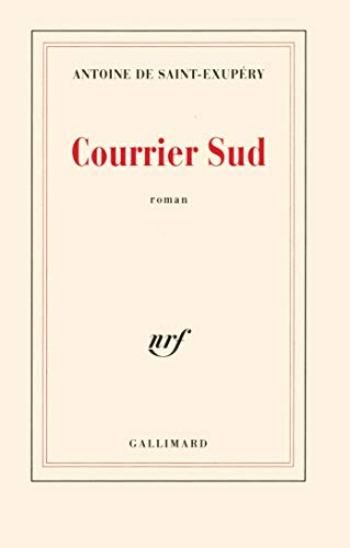 Courrier Sud: Saint Exupery, Antoi