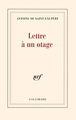 Lettre ? un otage: Antoine de Saint-Exup?ry