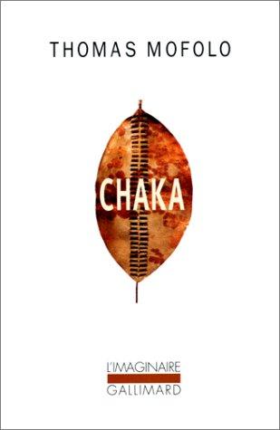 9782070256983: Chaka. Une épopée bantoue