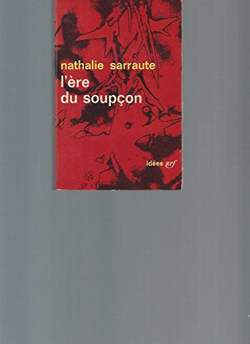 9782070257485: L'Ere du soup�on