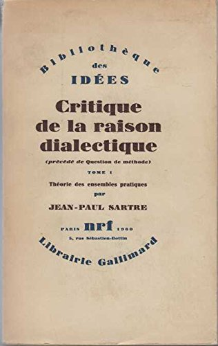 9782070257713: Critique de la raison dialectique