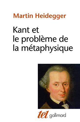 9782070257904: Kant et le problème de la métaphysique