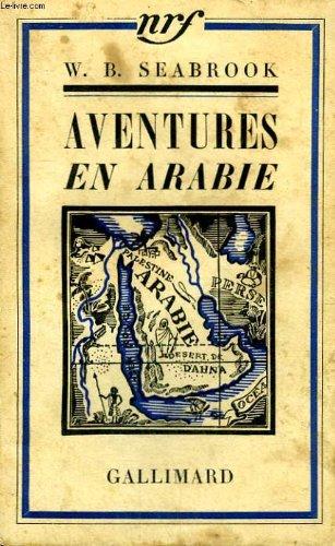 9782070258482: Aventures en arabie