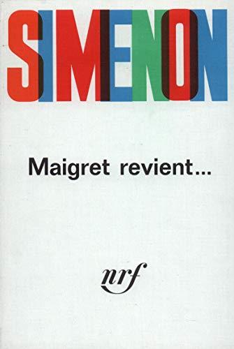 9782070259656: Maigret revient...