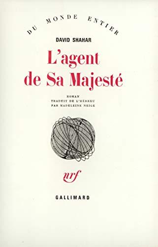 9782070260331: L'agent de sa majeste (French Edition)