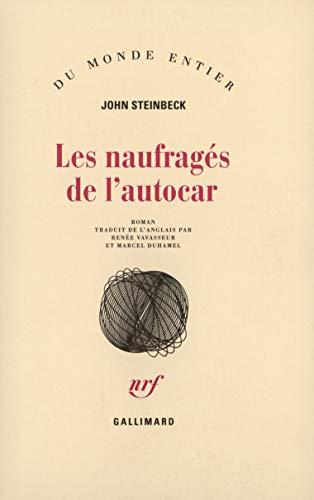 Les Naufrages de l'autocar (9782070260737) by John Steinbeck