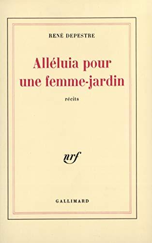 9782070260843: Alléluia pour une femme-jardin (French Edition)
