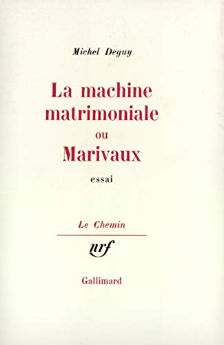 9782070264063: La machine matrimoniale, ou, Marivaux (Le Chemin) (French Edition)