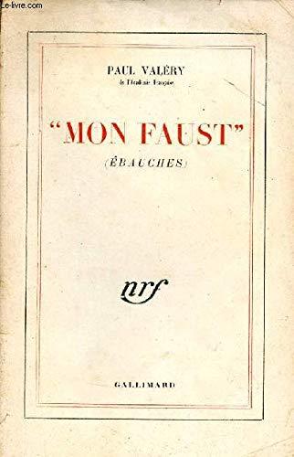 MON FAUST Valà ry, Paul