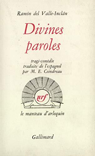 Divines Paroles: Valle-Inclan