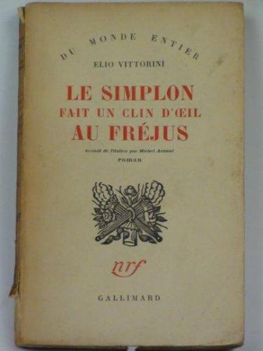9782070265817: Le simplon fait un clin d'oeil au Fréjus