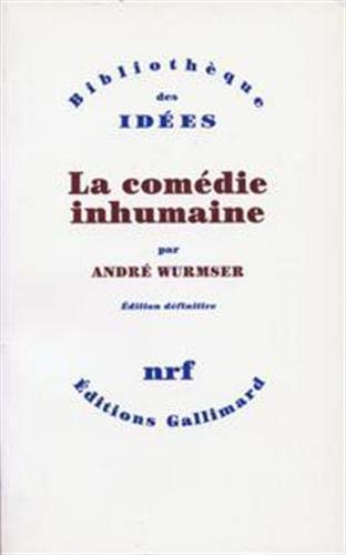 9782070267132: La comedie inhumaine (French Edition)