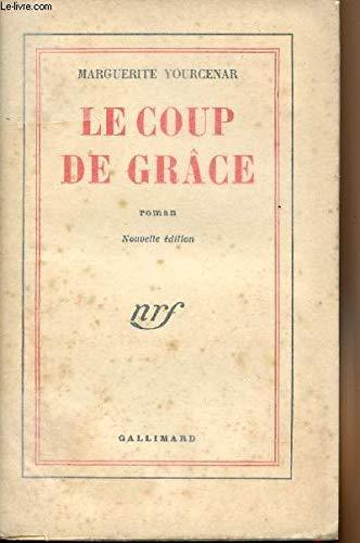 9782070267231: Le coup de grace (Blanche)