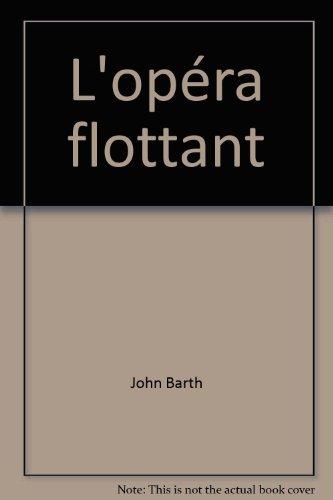 9782070267972: L'Opéra flottant