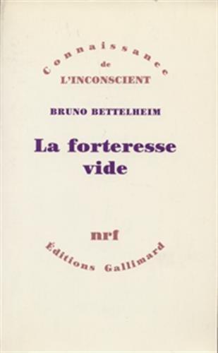 La forteresse vide: Bruno Bettelheim