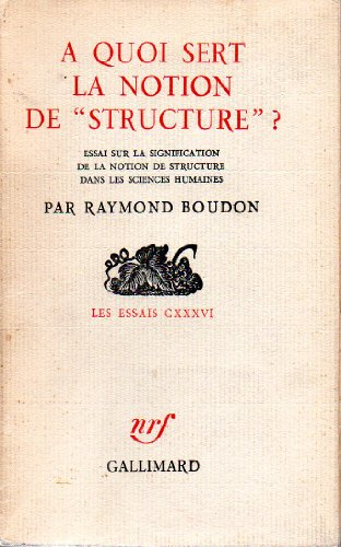 9782070268450: A quoi sert la notion de structure