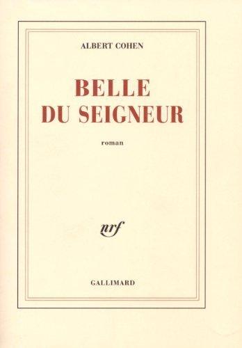 9782070269174: Belle du Seigneur (French Edition)