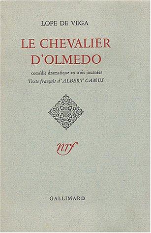 Le chevalier d'Olmedo: Lope de Vega,