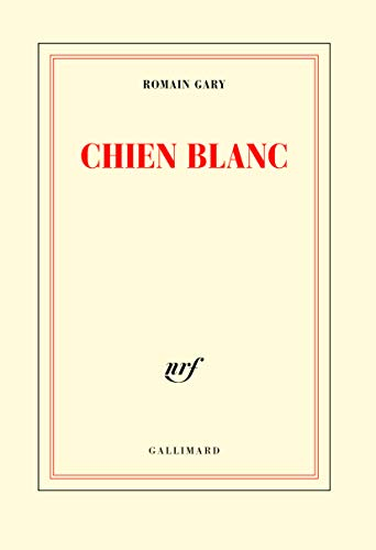 Chien blanc (207027022X) by Romain Gary