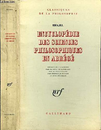 9782070270712: Encyclopédie des sciences philosophiques en abrégé (1830) (traduit de l'allemand par Maurice de Gandillac sur le texte établi par Friedhelm Nicolin et Otto Pöggeler)