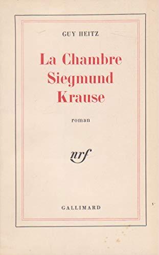 La chambre de Siegmund Krause - Guy Heitz