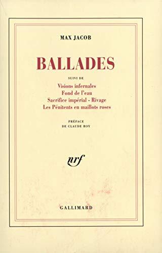 9782070271009: Ballades. Visions infernales, fond de l'eau sacrifice...