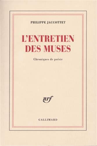 L'Entretien Des Muses: Philippe Jaccottet