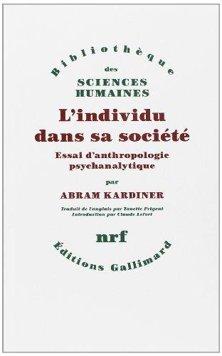 9782070271252: L'individu dans sa societe (essai d'anthropologie psychanalytiq (French Edition)