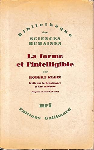 La forme et l'intelligible: Klein R