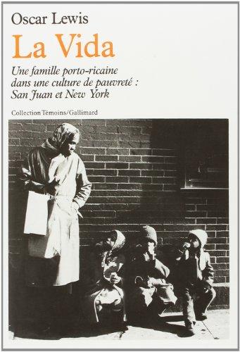 La Vida. Une famille portoricaine dans une culture de pauvreté (207027165X) by Lewis, Oscar