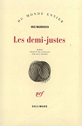 Les demi-justes (French Edition): Murdoch Iris