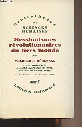 9782070272365: Messianismes Revolutionnaires du Tiers Monde